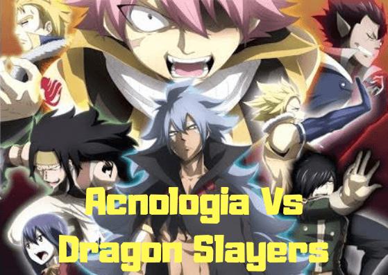 Acnologia Vs Dragon Slayers