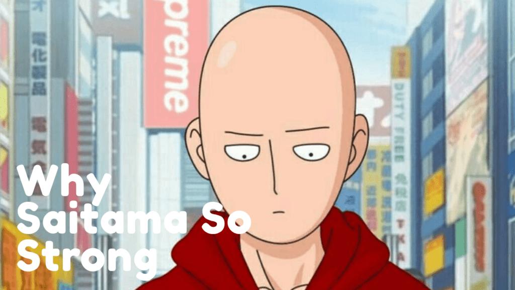 Why Saitama So Strong