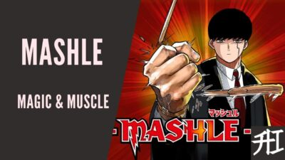Mashle Magic and Muscles