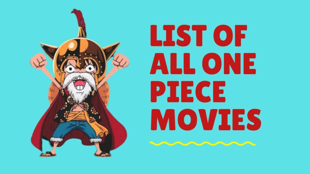 List of All one piece movies