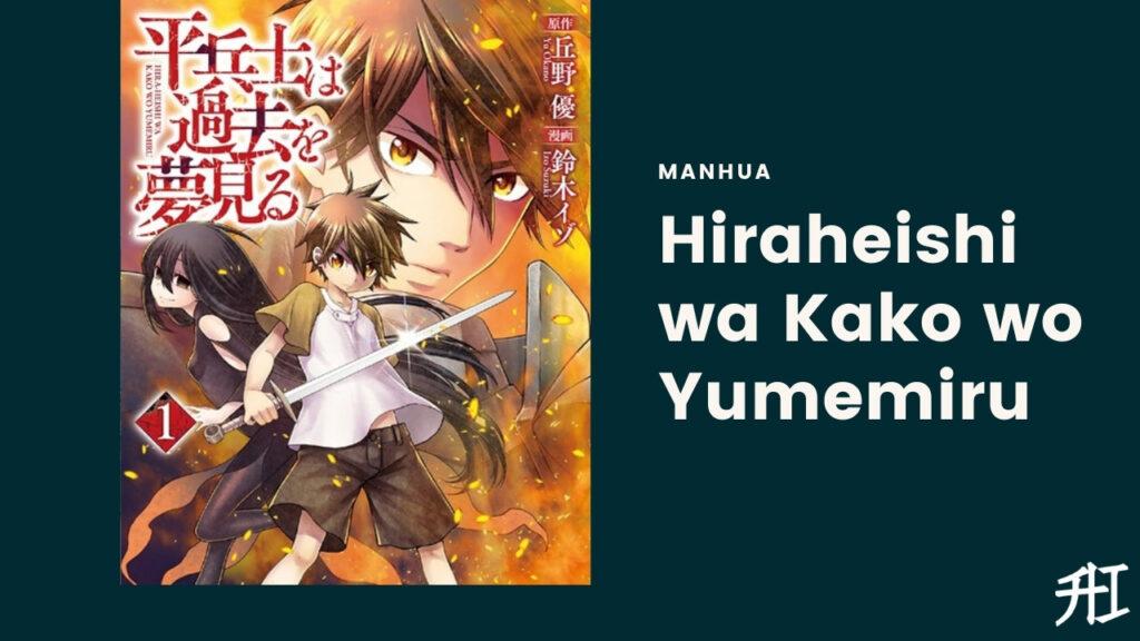 Hiraheishi wa Kako wo Yumemiru