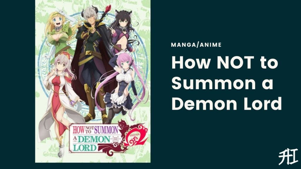 How NOT to Summon a Demon Lord - Top 20 Anime/Manga Similar To That Time I Got Reincarnated As A Slime