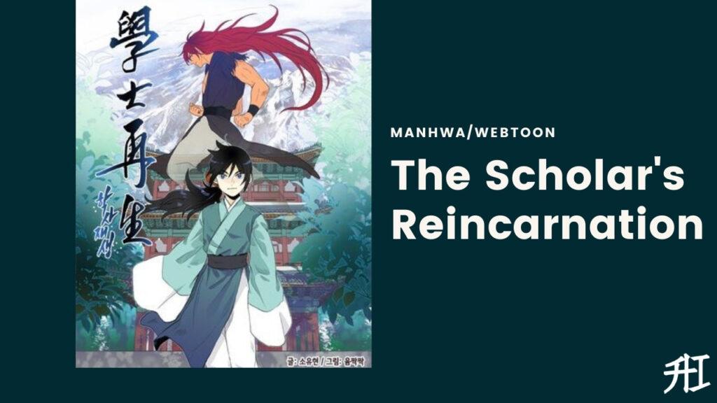 The Scholar's Reincarnation
