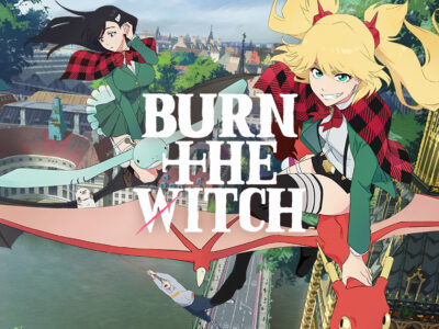 Burn the witch Anime review
