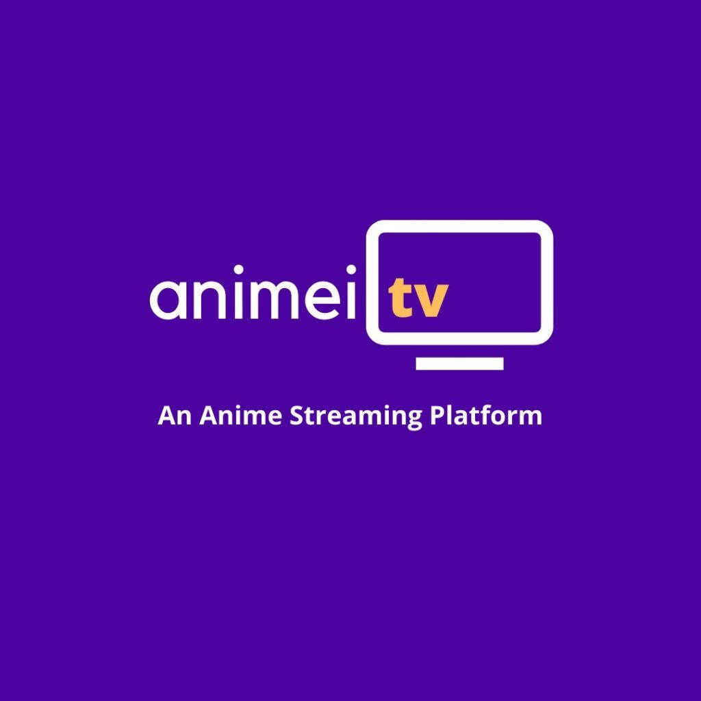 Animei TV - Anime Streaming For Indian Fans - First One of Its Kind